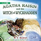 Agatha Raisin and the Witches of Wyckhadden: An Agatha Raisin Mystery, Book 9 | M. C. Beaton