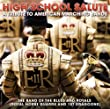 Band of the Blues and Royals: High School Salute: A Tribute To American Marching