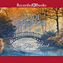 One True Heart Audiobook by Jodi Thomas Narrated by Julia Gibson