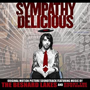 Sympathy For Delicious (Original Motion Picture Soundtrack)