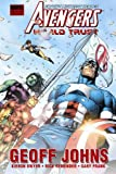 Avengers: World Trust (0785144730) by Geoff Johns