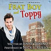 Frat Boy and Toppy: Theta Alpha Gamma, Book 1 | Anne Tenino