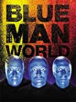 Blue Man World