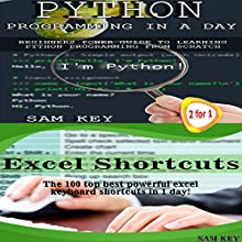 Python Programming in a Day & Excel Shortcuts Audiobook by Sam Key Narrated by Millian Quinteros