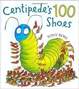 Centipede S  Shoes Read Aloud