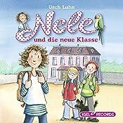 Nele und die neue Klasse (Nele 1) | Usch Luhn