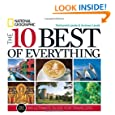 The 10 Best of Everything, Third Edition: An Ultimate Guide for Travelers (National Geographic 10 Best of Everything: An Ultimate Guide)