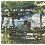 """Soul of Ben Webster (w/J.Hodges & """"Sweets"""" Edison) [2 CD]"""