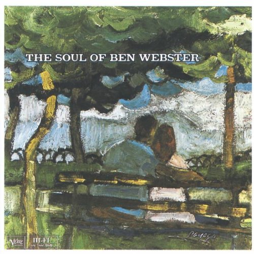 Soul of Ben Webster by Ben Webster