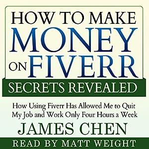 How to Make Money on Fiverr Secrets Revealed Audiobook
