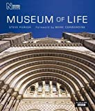 Steve Parker Museum of Life: Accompanies the Major BBC Series