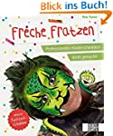 Freche Fratzen: Professionelles Kinde...