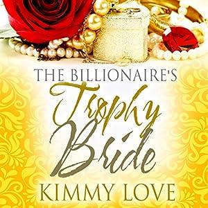 The Billionaire's Trophy Bride Audiobook