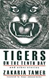img - for Tigers on the Tenth Day and Other Stories (Emerging Voices (Quartet)) book / textbook / text book