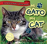 img - for Mi gato / My Cat (Las Mascotas Son Geniales! / Pets Are Awesome!) (Spanish Edition) book / textbook / text book