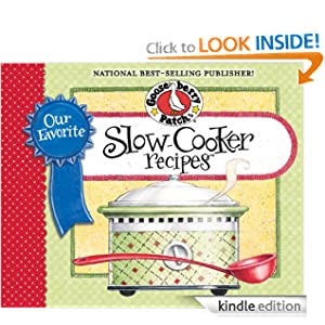 Our Favorite Slow-Cooker Recipes Cookbook: Serve up meals that are piping hot, delicious and ready when you are...and your slow cooker does all the work! (Our Favorite Recipes Collection)
