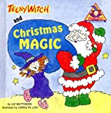 Teeny Witch and Christmas Magic (Teeny Witch Series)