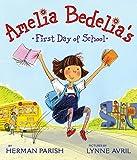 Amelia Bedelia's First Day of School (0061544574) by Parish, Herman