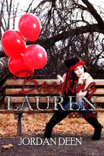 Breaking Lauren by Jordan Deen ebook deal