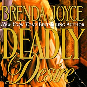 Deadly Desire: A Francesca Cahill Novel | [Brenda Joyce]