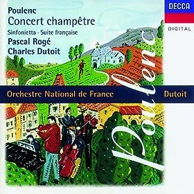 Poulenc: Concert champ�tre/Suite fran�aise/Sinfonietta etc.