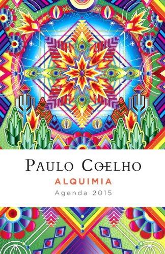 Alquimia: Agenda 2015 Paulo Coelho (Vintage Espanol) (Spanish Edition)