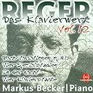 Max Reger: Das Klavierwerk Vol. 12