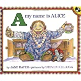 A, My Name Is Alice (Picture Puffin Books (Paperback))