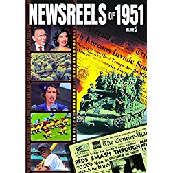 Newsreels of 1951, Volume 2