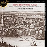 How the World Wags: Social Music for a 17th Century Englishman