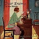 Dear Enemy Hörbuch von Jean Webster Gesprochen von: Anne Hancock