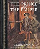 The Prince & the Pauper (Children's Classics) (0517118157) by Mark Twain