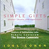 Simple Gifts: Shaker Chants &