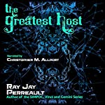 The Greatest Host | Ray Jay Perreault