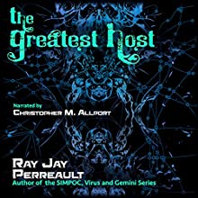 The Greatest Host Audiobook by Ray Jay Perreault Narrated by Christopher M. Allport
