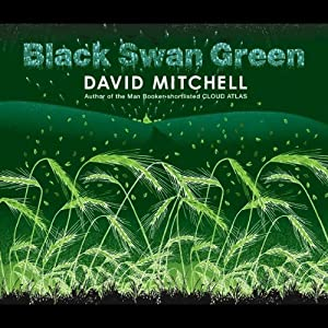 Black Swan Green | [David Mitchell]