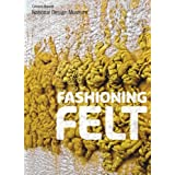 Fashioning Feltby Susan Brown