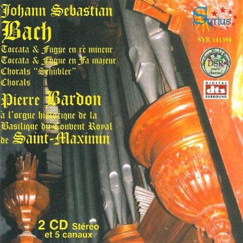 """Toccata Et Fugue En Ré Mineur, Toccata Et Fugue En Fa Majeur, Chorals """"Schübler"""", Fugue Sur Magnificat - Toccatas Bwv"""