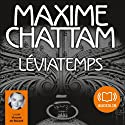 Léviatemps (Le Diptyque du temps 1) Audiobook by Maxime Chattam Narrated by Vincent de Boüard