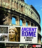 img - for Ancient Rome; A Mighty Empire (Fact Finders: Great Civilizations) book / textbook / text book