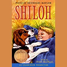Shiloh Audiobook by Phyllis Reynolds Naylor Narrated by Peter MacNicol