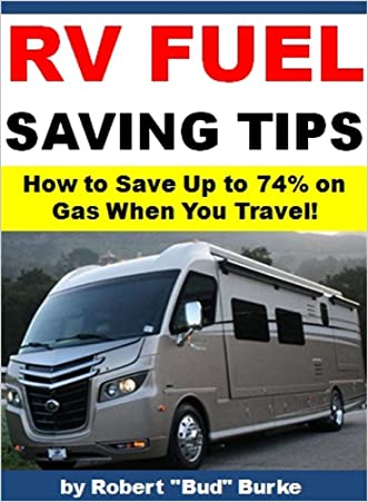 RV Fuel Saving Tips: How to Save Up to 74% on Gas When You Travel!