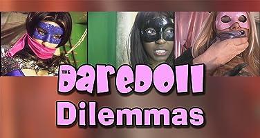 The DareDoll Dilemmas, Episode 31