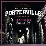 14 Sekunden (Porterville 9)   Simon X. Rost,Ivar Leon Menger