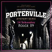 14 Sekunden (Porterville 9) | Simon X. Rost, Ivar Leon Menger