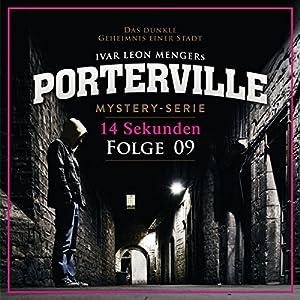14 Sekunden (Porterville 9) Hörbuch