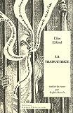 echange, troc Efim Etkind - La traductrice