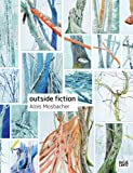Alois Mosbacher: Outside Fiction (3775727299) by Fleck, Robert