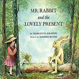Mr. Rabbit's Lovely Present Audiobook