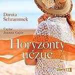 Horyzonty uczuc   Dorota Schrammek